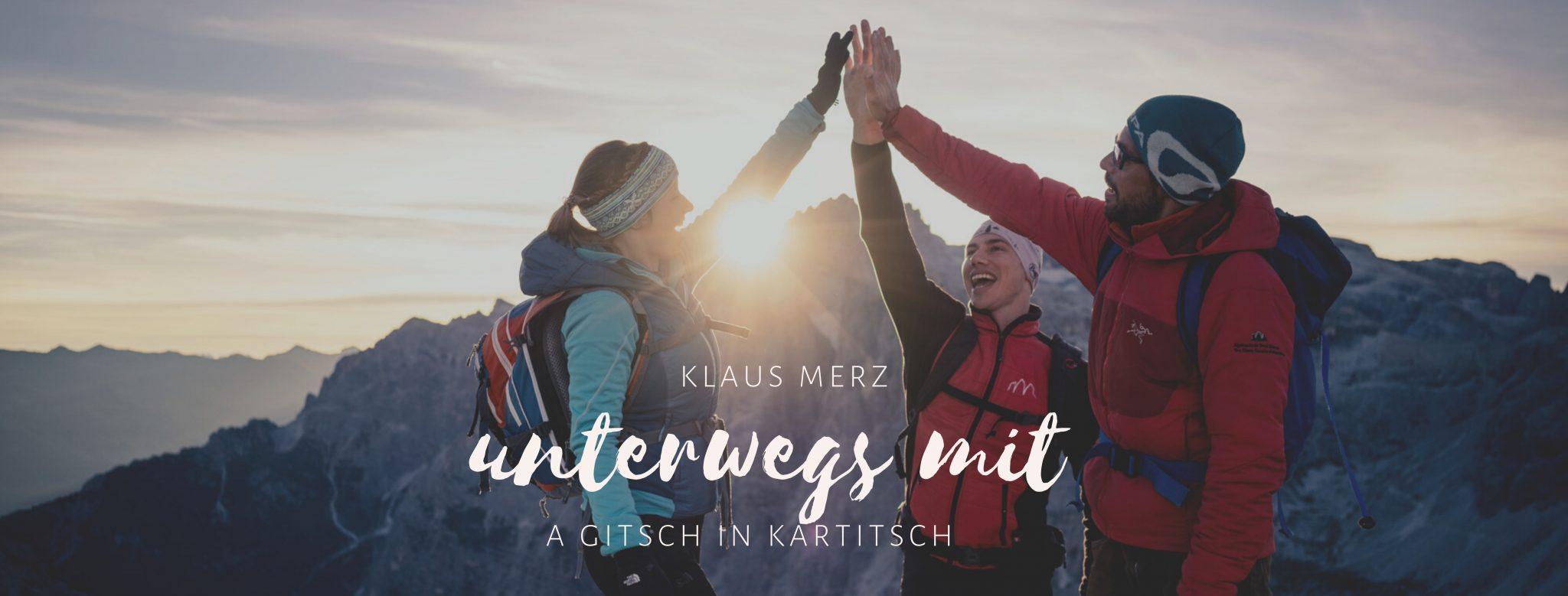 a Gitsch in Kartitsch - der Wanderpodcast von Lena Sulzenbacher - unterwegs mit a Gitsch in Kartitsch - Klaus Merz